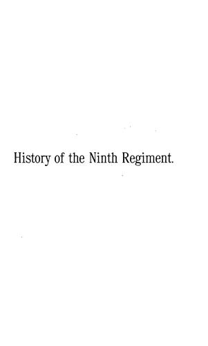 The History of the Ninth Regiment, Massachusetts Volunteer Infantry, Second Brigade, First ... by Daniel George Macnamara