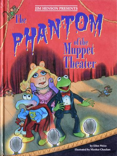 Phantom of the Muppet Theater by Ellen Weiss