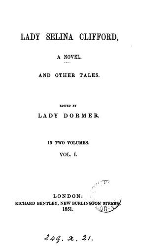 Lady Selina Clifford, and other tales by Elizabeth Ann Dormer