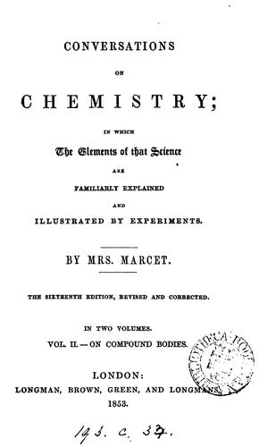 Conversations on chemistry [by J. Marcet]. By mrs. Marcet by Jane Haldimand Marcet