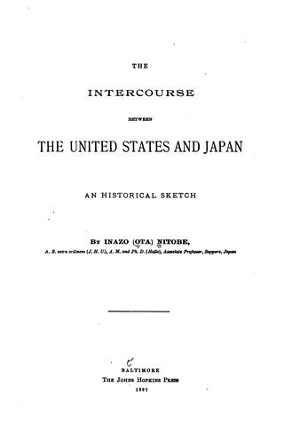 The Intercourse Between the United States and Japan: An Historical Sketch by Inazo Nitobe