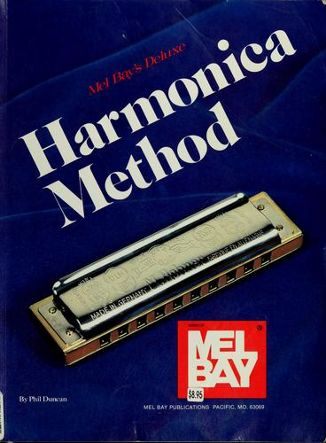 Mel Bay's deluxe harmonica method by Phil Duncan