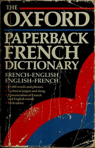 The Oxford paperback French dictionary by Michael Janes