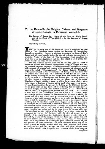To the Honorable the knights, citizens and burgesses of Lower-Canada in Parliament assembled by James Kerr