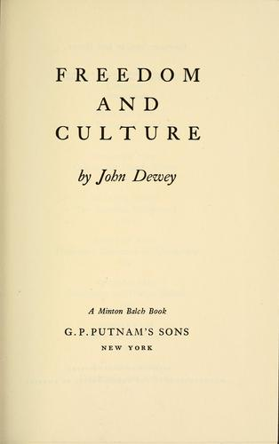 Freedom and culture by John Dewey