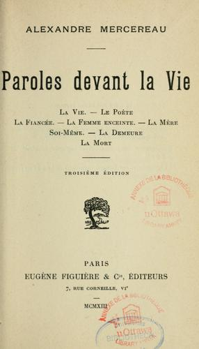Paroles devant la vie by Alexandre Mercereau
