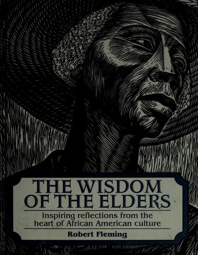 The Wisdom of the Elders by Fleming, Robert
