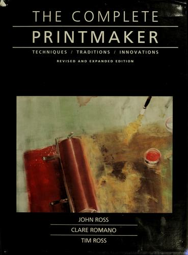 The complete printmaker by Ross, John