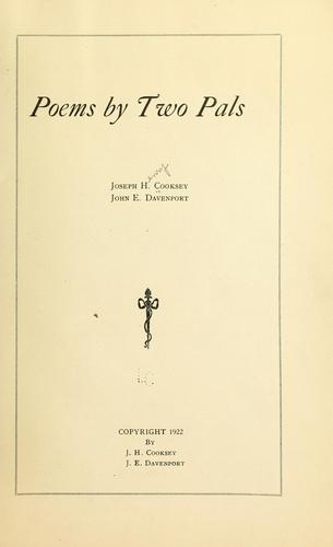 Poems by two pals by Joseph Henry Cooksey
