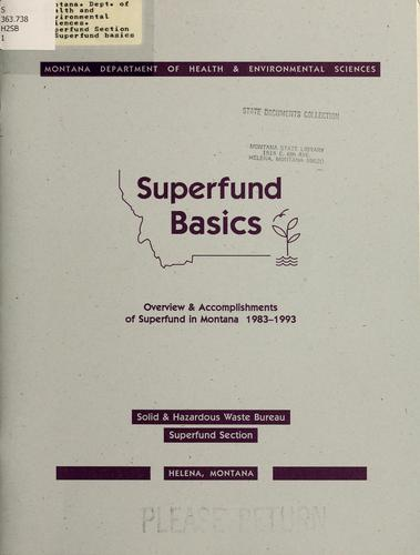 Superfund basics by Montana. Dept. of Health and Environmental Sciences. Superfund Section.