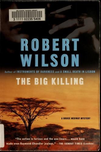 The big killing by Wilson, Robert