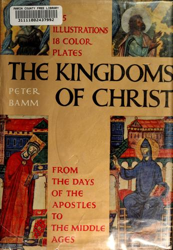 The kingdoms of Christ by Emmrich, Kurt
