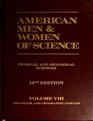 American men & women of science by edited by the Jaques Cattell Press