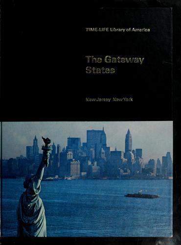 The gateway states: New Jersey, New York