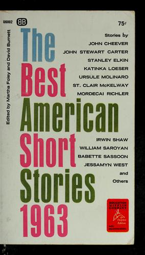 The best American Short Stories, 1963 by Martha Foley