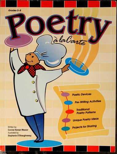 Poetry à la carte by Connie Homan Weaver
