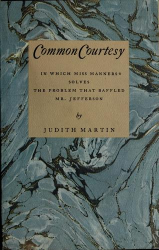 Common courtesy by Judith Martin