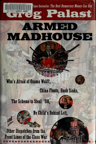 Armed madhouse by Greg Palast