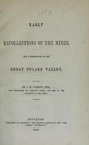 Early recollections of the mines and Tulare Plains