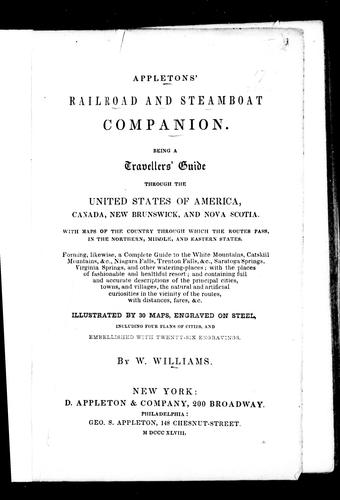 Appletons' railroad and steamboat companion by W. Williams
