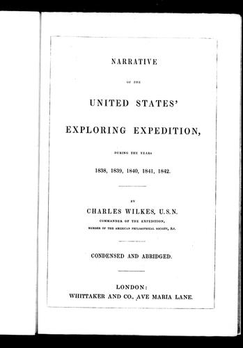 Narrative of the United States' exploring expedition, during the years 1838, 1839, 1840, 1841, 1842 by Charles Wilkes
