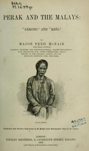 Perak and the Malays by John Frederick Adolphus McNair