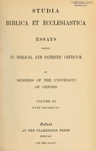 Studia Biblica et ecclesiastica by by members of the University of Oxford