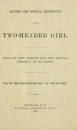 History and medical description of the two-headed girl by