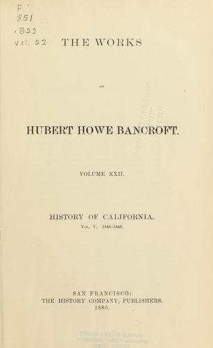 History of California by Hubert Howe Bancroft