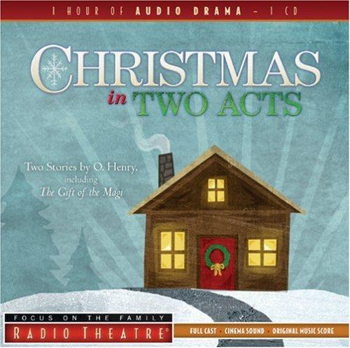 Christmas in Two Acts by O. Henry