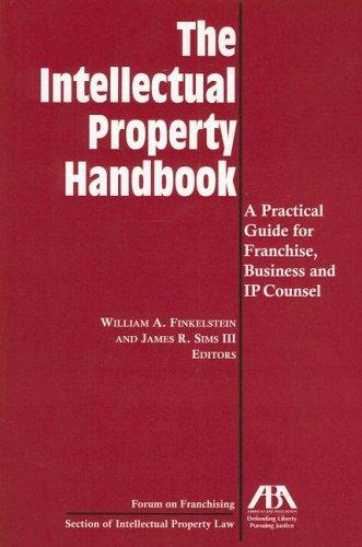 The Intellectual Property Handbook by William A. Finkestein