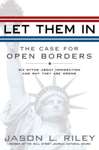 Let Them In by Jason L. Riley, Jason Riley