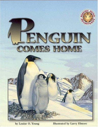 Penguin Comes Home (Amazing Animal Adventures)