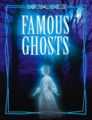 Famous Ghosts (Boys Rock!) by Michael Teitelbaum