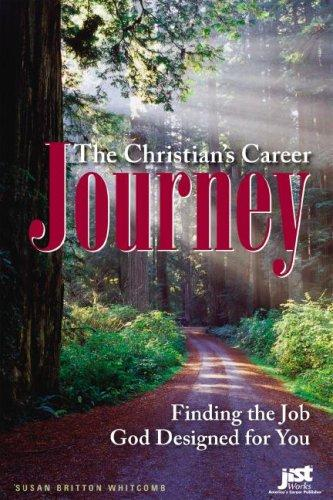 The Christian's Career Journey by Susan Britton Whitcomb