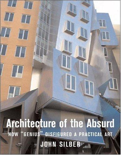 Architecture of the absurd by John Silber