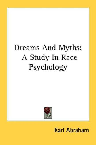 Dreams And Myths by Karl Abraham