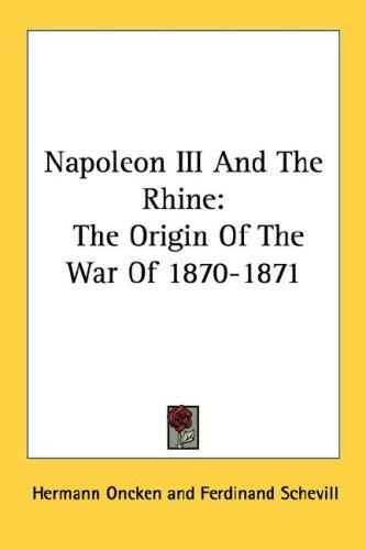Napoleon III And The Rhine