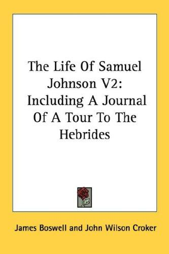 The Life Of Samuel Johnson V2 by James Boswell