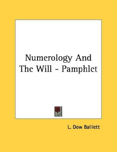 Numerology And The Will - Pamphlet by L. Dow Balliett