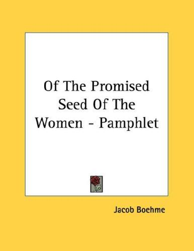 Of The Promised Seed Of The Women - Pamphlet by Jacob Boehme