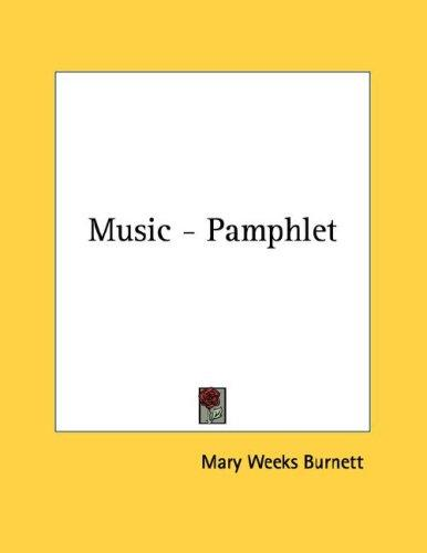 Music - Pamphlet by Mary Weeks Burnett