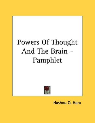 Powers Of Thought And The Brain - Pamphlet by O. Hashnu Hara