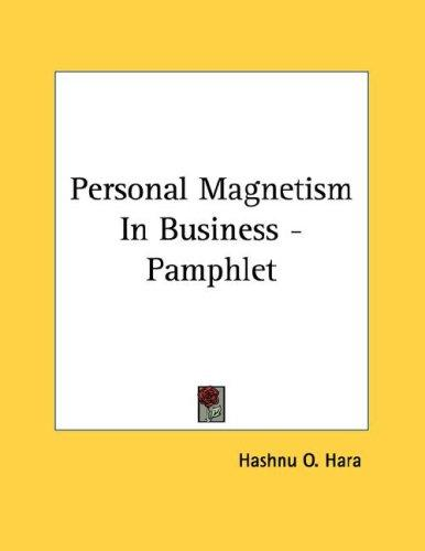 Personal Magnetism In Business - Pamphlet by O. Hashnu Hara