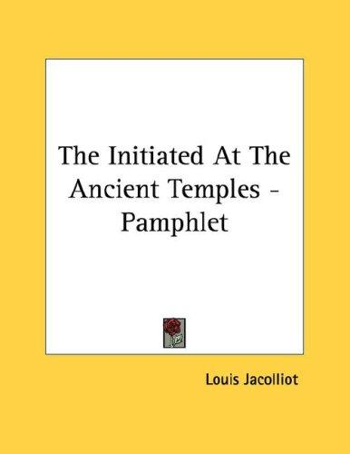 The Initiated At The Ancient Temples - Pamphlet by Louis Jacolliot