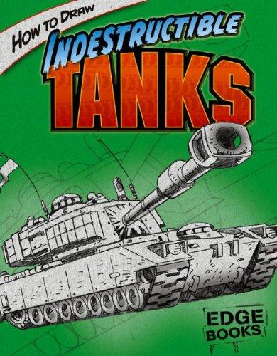 How to Draw Indestructible Tanks by Aaron Sautter