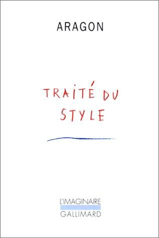 Traite du style by L. Aragon