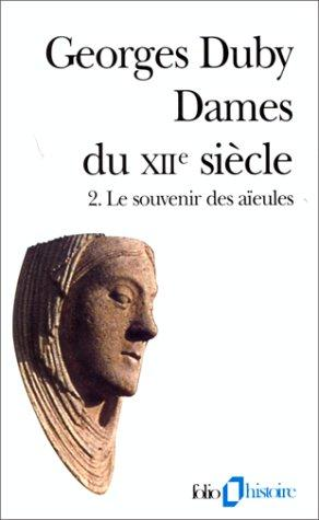 Dames du XIIe siècle, tome 2 by Georges Duby