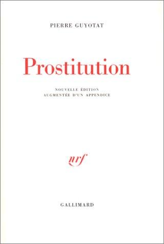 Prostitution by Pierre Guyotat