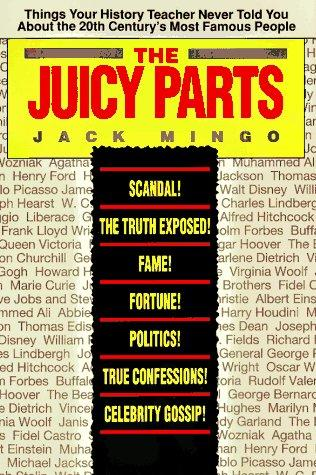 The juicy parts by Jack Mingo